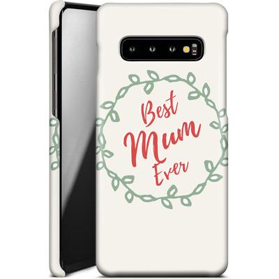 Samsung Galaxy S10 Smartphone Huelle - Best Mum Ever von caseable Designs