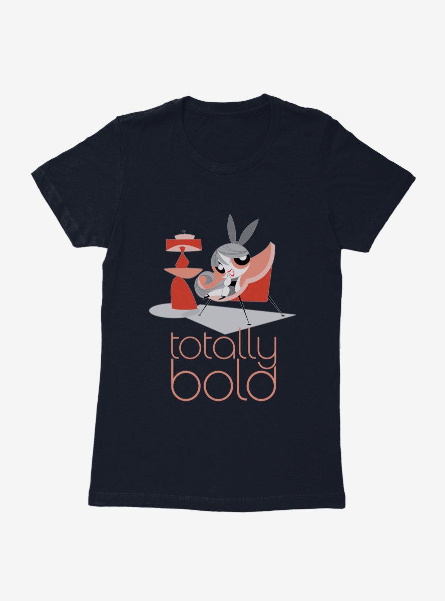 The Powerpuff Girls Totally Bold Womens T-Shirt