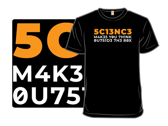 5c13nc3 T Shirt