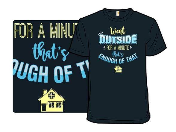 Stay Inside T Shirt