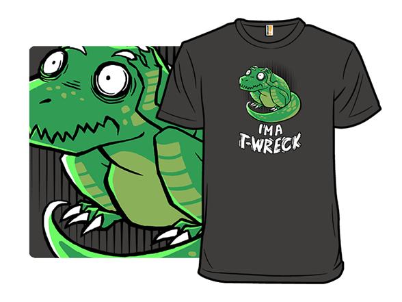 Tyrannosaurus Wreck T Shirt