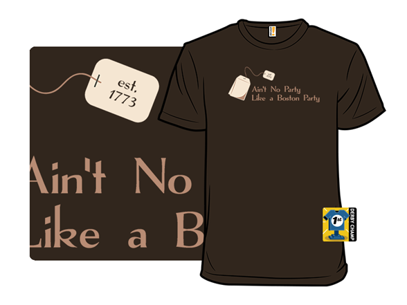 Aint No Party Like A Boston Party T Shirt