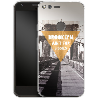Google Pixel XL Silikon Handyhuelle - BKLYN Aint For Sissies von Statements