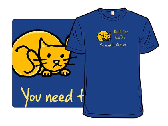 Must Like Cats T Shirt