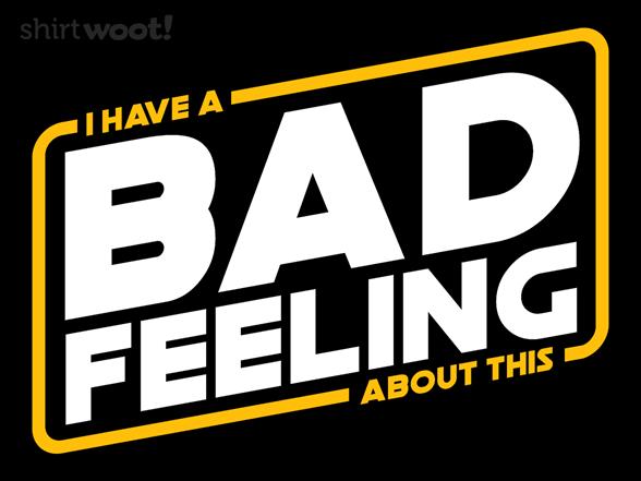 Bad Feels T Shirt