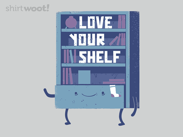 Love Your Shelf T Shirt