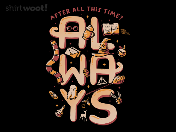 Still After All This Time T Shirt