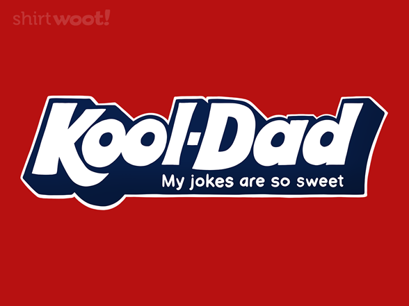 Kool-dad Shirt T Shirt