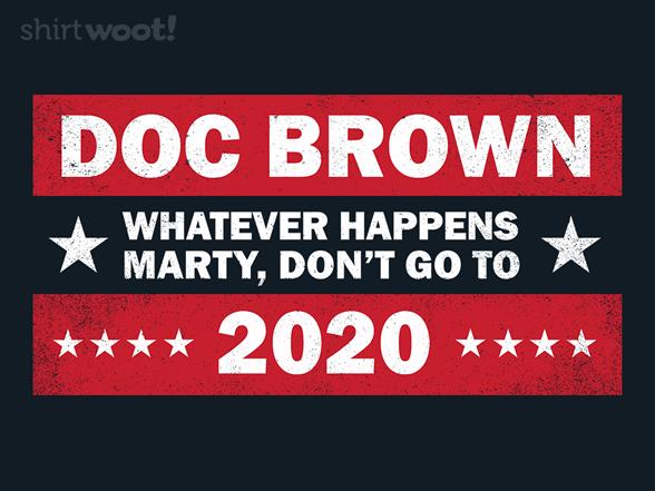Doc Brown 2020 T Shirt