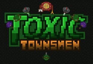 Toxic Townsmen Steam CD Key