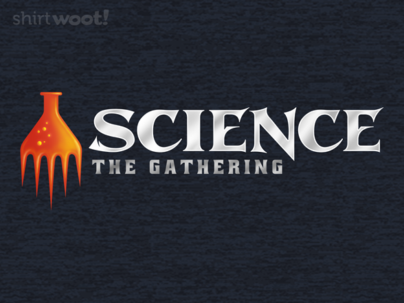 Science The Gathering T Shirt