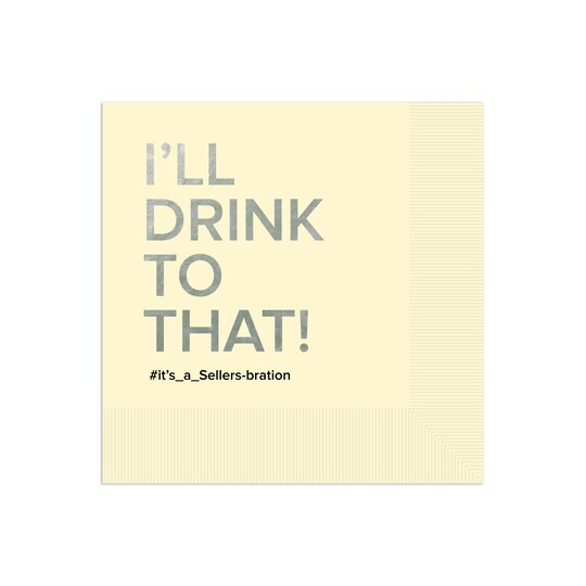 100 Pack of Gartner Studios® Personalized I'll Drink To That Foil Coined Wedding Napkins in Ecru | 6.5