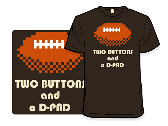 Two Buttons And A D-pad T Shirt