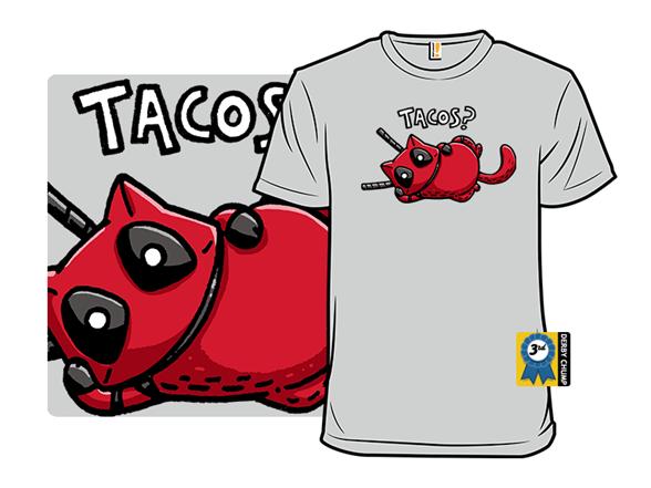 Tacos? T Shirt