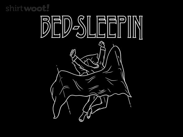 Bed Sleepin' T Shirt