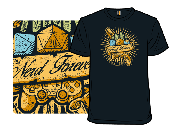 Nerd Forever T Shirt