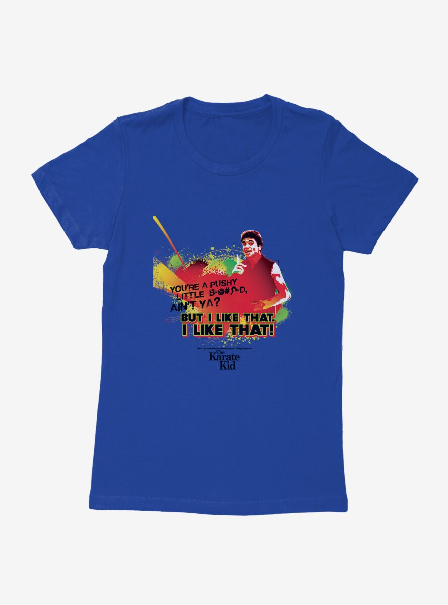 The Karate Kid But I Like That Womens T-Shirt