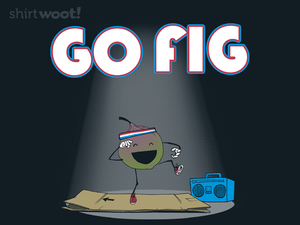 Go Fig T Shirt