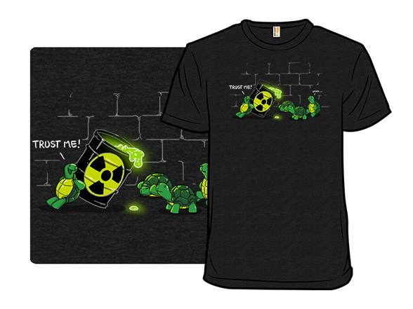 Trust Me! Remix T Shirt