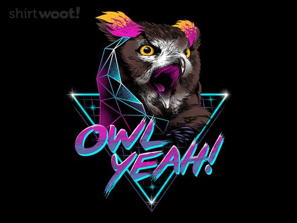 Owl Yeah! T Shirt