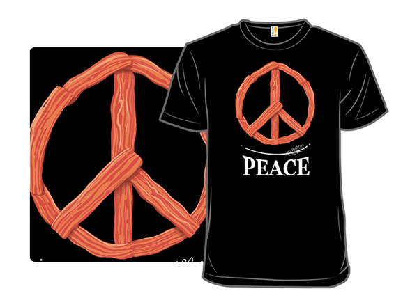 Bacon Is Peace T Shirt