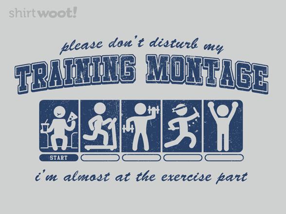 Training Montage T Shirt