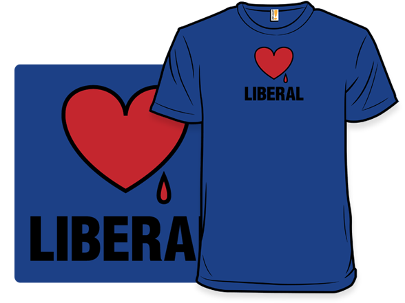 Bleeding Heart Liberal T Shirt
