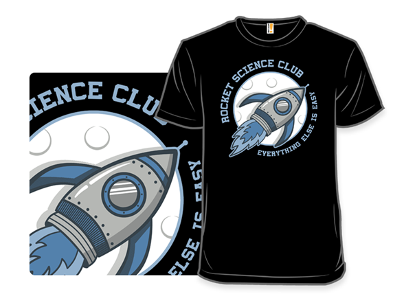 Rocket Science Club T Shirt