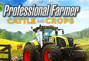 Professional Farmer: Cattle and Crops EU Steam CD Key