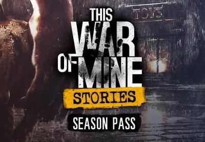 This War of Mine: Stories - Season Pass EU Steam CD Key