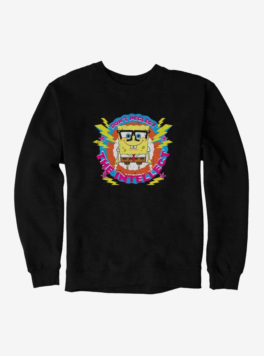 SpongeBob SquarePants Don't Neglect Intellect Sweatshirt
