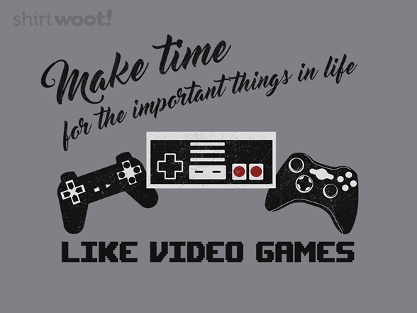 Make Time For The Important Things T Shirt