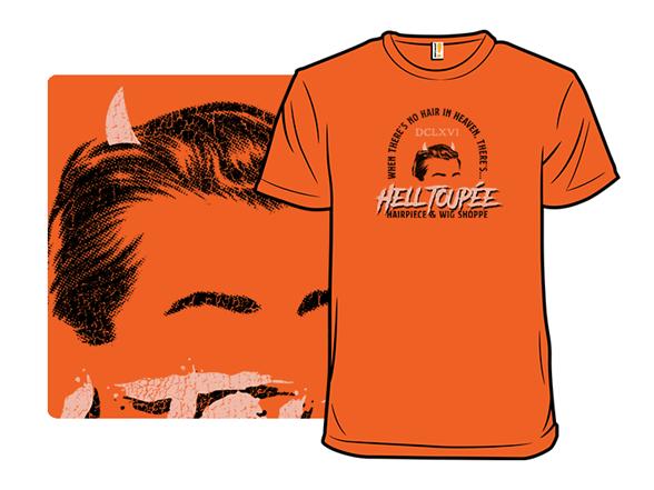 Hell Toupée T Shirt