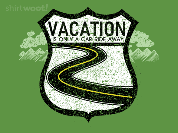 Only A Car Ride Away T Shirt