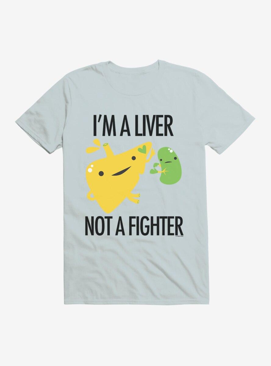 BL Creators: I Heart Guts I'm A Liver Not A Fighter T-Shirt