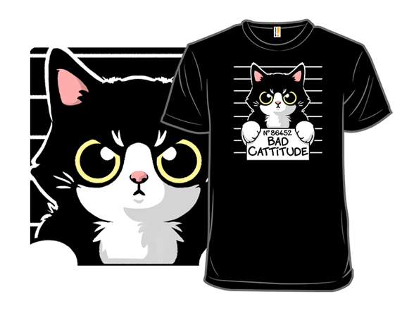 Bad Cattitude T Shirt