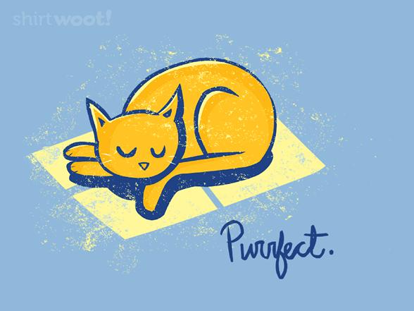 Purrrfect Day T Shirt