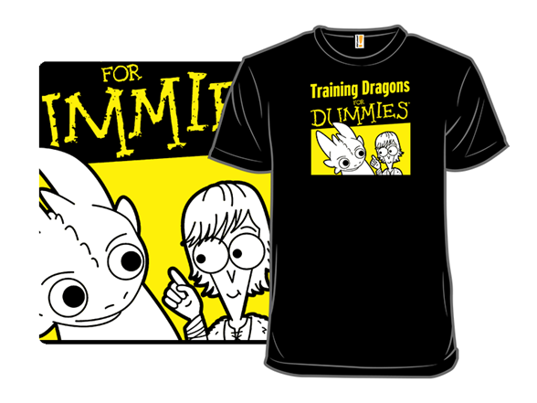 Training Dragons For Dummies T Shirt