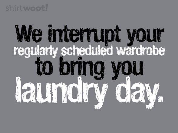 Laundry Day T Shirt