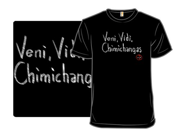 Chimichangas T Shirt