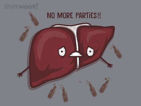 No More Parties T Shirt