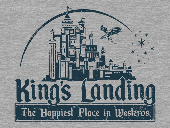 The Happiest Place In Westeros T Shirt