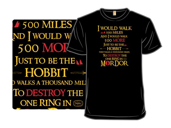 Hobbit Will Walk 500 Miles T Shirt