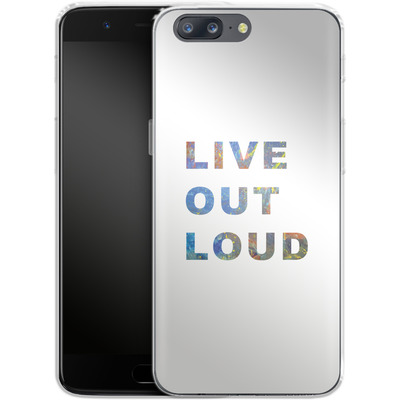 OnePlus 5 Silikon Handyhuelle - Live Out Loud von Kaitlyn Parker