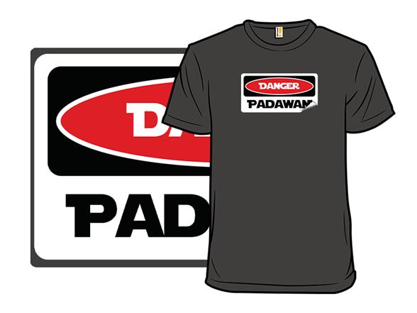 Danger Padawan T Shirt
