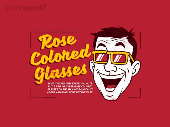 Rose-colored Glasses T Shirt