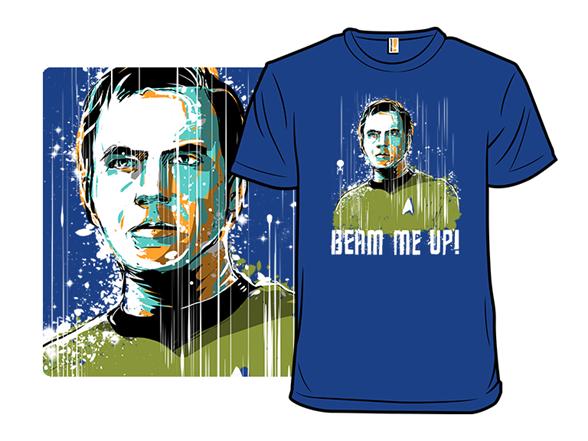 Beam Me Up! T Shirt