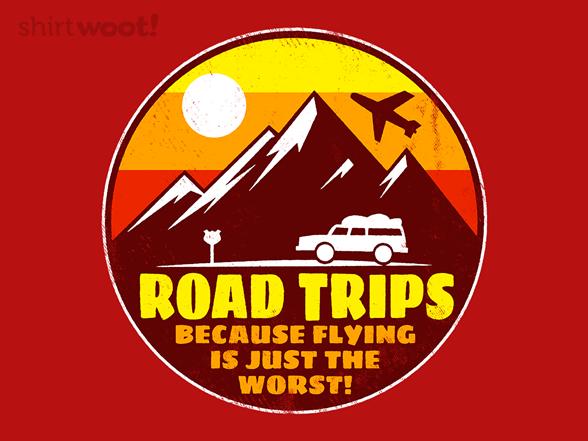 Road Trips T Shirt
