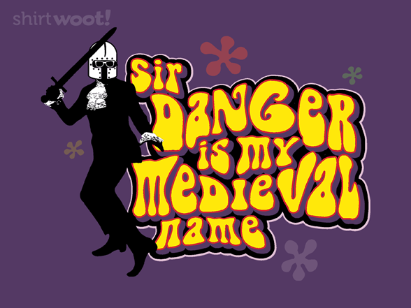 Sir Danger Powers T Shirt