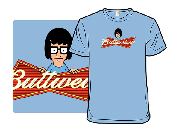 Buttweiser T Shirt
